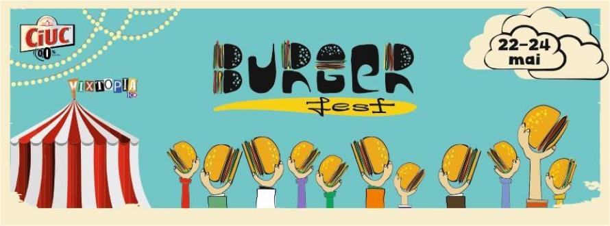 BURGERFEST iti aduce cei mai buni burgeri din Bucuresti